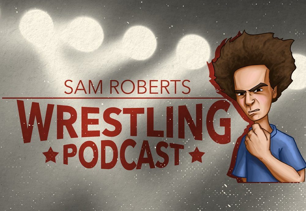 Image result for sam roberts wrestling podcast